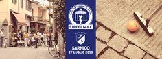 27 Luglio 2013 Street Golf a Sarnico e lo shop E Lago D'Iseo è tra gli sponsor della manifestazione. Vi aspettiamo numerosi!