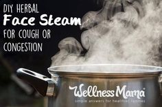 DIY Herbal Face Steam for Congestion