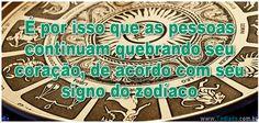 É por isso que as pessoas continuam quebrando seu coração, de acordo com seu signo do zodíaco >> http://www.tediado.com.br/01/e-por-isso-que-as-pessoas-continuam-quebrando-seu-coracao-de-acordo-com-seu-signo-do-zodiaco/