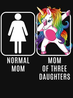 This hilarious design with a funny saying - Normal Mom Vs Mom Three Daughters - makes a great gift for mothers of 3 girls. who love unicorns. Bitmoji Stickers, Stencil Stickers, Stencils, Unicorn Mom, Unicorn Gifts, Unicorn Birthday, Mommy Quotes, Single Mom Quotes, Mother Quotes