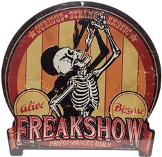 RETRO A GO GO FREAK SHOW TIN SIGN Come check out the Curious, Strange & Exotic at the Freakshow! This vintage inspired tin sign from Retro-A-Go-Go has a sword swallowin' skeleton pictured in front of sideshow banner stripes. A punched hole at the top gives for easy peasy hanging! $33.00