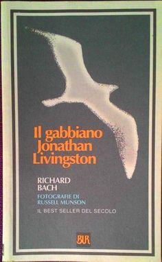 Il Gabbiano Jonathan Livingston Bach Richard Rizzoli BUR