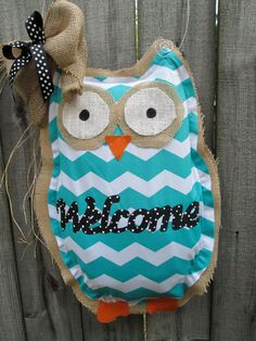 Hey, I found this really awesome Etsy listing at http://www.etsy.com/listing/158760195/owl-burlap-door-hanger-chevron-pattern
