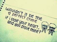 The perfect crime!!