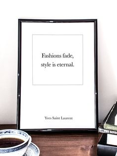 Fashions fade, style is eternal, Yves Saint Laurent Quote, Printable Art, Fashion Quote, Minimalistic on Etsy, $5.00