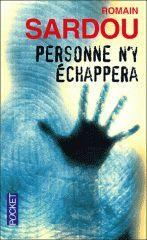 Personne n'y échappera - Romain Sardou - XO Editions - 2006