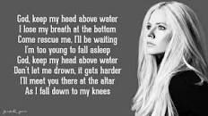 Avril Lavigne Keep My Head Above Water Lyrics Google Search Water Lyrics Lyrics Avril Lavigne