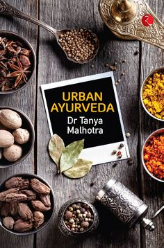Book review on Urban Ayurveda by Tanya Malhotra - womansera
