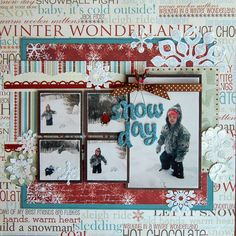 Scrapbook layout of snow day with 5 pictures