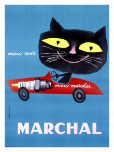 Cats can see in the dark... theme on this French Marchal lighting and spark-plug poster...