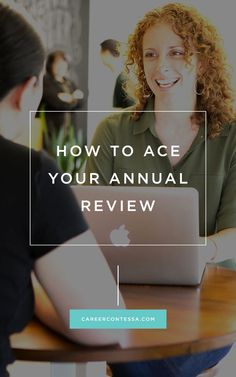 Your annual review doesn't have to be scary. We'll show you how to prepare and guarantee an A+ every time. | Career Contessa | By: Katherine Nobles #career Career Tips