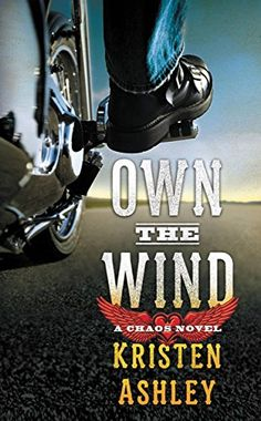 Own the Wind: A Chaos Novel by [Ashley, Kristen]