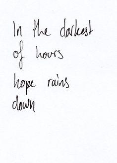 hope rains down