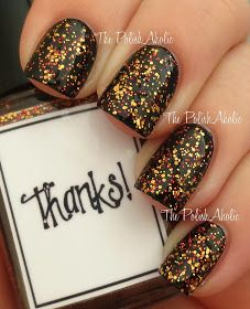 """"""" Thanks """" is orange, bronze, caramel, gold and red glitter in a clear base.Whimsical Ideas by Pam Halloween 2013"""