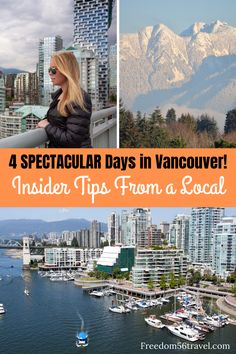 With so much to do in Vancouver, you need a local guide to show you all the best! What to see and do and what to avoid! Check out this amazing itinerary from a local guide. #Vancouver #canada #traveltipos #insidertips #hiking #beaches #photography #4days #thingstodo #britishcolumbia