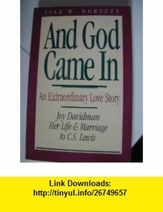 And God Came in (9780891076360) Lyle W. Dorsett , ISBN-10: 0891076360  , ISBN-13: 978-0891076360 ,  , tutorials , pdf , ebook , torrent , downloads , rapidshare , filesonic , hotfile , megaupload , fileserve
