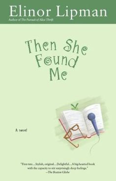 Then She Found Me by Elinor Lipman