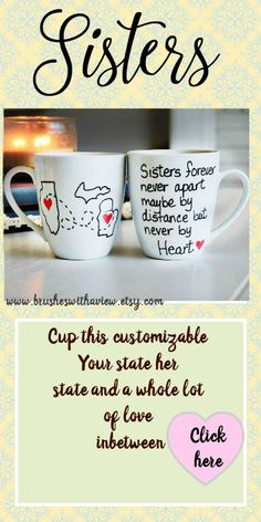 Customizable Sisters State Coffee mug https://www.etsy.com/listing/202669768/sisters-gift-sisters-coffee-mug-gifts?ref=shop_home_active_1