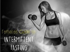 Intermittent Fasting Female Guide