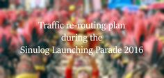 Details on the traffic re-routing plan for the launching parade on January 8 for the Sinulog Festival 2016 are all here. Please be informed. Sinulog Festival, January 8, Festival 2016, Cebu, Product Launch, Holidays, How To Plan, Holidays Events, Holiday