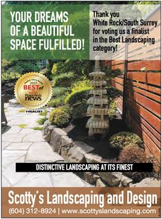 Scotty's Landscaping & Design won the White Rock / South Surrey competition for Best Landscaping category! Let us make your vision a reality, and you'll see the difference an experienced, professional landscaper can make. Landscaping Company, Landscaping Design, Commercial Landscape Design, Alpine Garden, Surrey, Dreaming Of You, Competition, Waterfall, Tropical