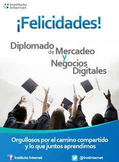 ¡Felicidades a la primera promoción de nuestro Diplomado de Mercadeo y Negocios!
