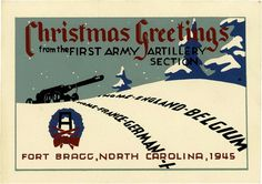 Christmas greetings from the First Army Artiller Section, Fort Brag, North Carolina