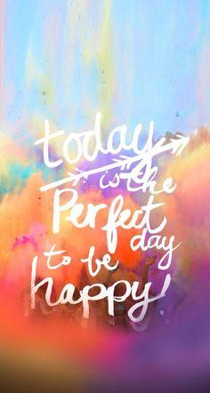 Hoy es el dia perfecto para ser feliz ☺️