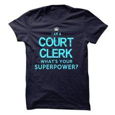 I am a Court Clerk T Shirts, Hoodies. Get it now ==► https://www.sunfrog.com/LifeStyle/I-am-a-Court-Clerk-18118783-Guys.html?41382
