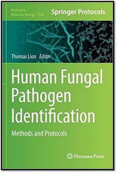 Methods in Molecular Biology Vol.1508 Human Fungal Pathogen Identification Methods and Protocols | Sách Việt Nam