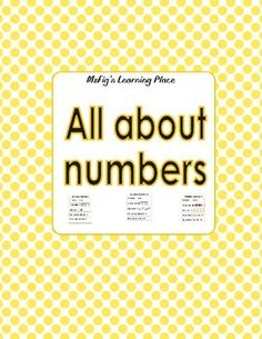 Learning about the numbers can be fun with this print out. Children will learn the name of the number, how does it look, counting, and the numbers before and after. Can be made as a book, posters to place around the classroom, flash cards, etc.