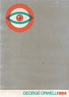 1984 [Book cover] 1984 George Orwell Book cover design by Martin Stesko Crea Design, Graphisches Design, Buch Design, Eye Illustration, Graphic Design Illustration, Art Illustrations, Book Cover Art, Book Cover Design, Minimalist Book