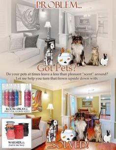 Scentsy and pets...problem solved! Becki Utley Becki918@yahoo.com Www.beckiutley.scentsy.us