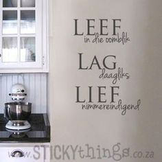 An apt quote for die lewe: Leef in die oomblik, Lag daagliks & Lief nimmereindigend. This muur plakker can used in your lounge, would look amazing in any kitchen or even in the passage, bathroon or bedroom! And: Get 2 owls in same colour choice for free!
