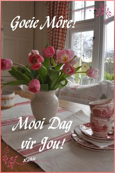 Goeie Nag, Goeie More, Afrikaans Quotes, Morning Greetings Quotes, Table Decorations, Creative, Deep Thoughts, Verses, Scenery