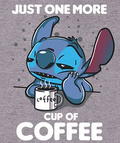 one more coffee t-shirt Cartoon Wallpaper Iphone, Cute Disney Wallpaper, Cute Cartoon Wallpapers, Cute Disney Drawings, Cute Drawings, Lilo And Stitch Quotes, Cute Animal Quotes, Cute Disney Pictures, Stitch Drawing