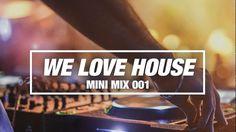 We Love House (Mini Mix 001) - Armada Music - YouTube