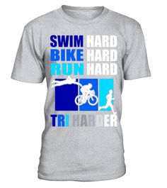 """# Swim Bike Run Hard Tri Harder Triathlon Triathlete T-Shirt .  Special Offer, not available in shops      Comes in a variety of styles and colours      Buy yours now before it is too late!      Secured payment via Visa / Mastercard / Amex / PayPal      How to place an order            Choose the model from the drop-down menu      Click on """"Buy it now""""      Choose the size and the quantity      Add your delivery address and bank details      And that's it!      Tags: Our cool graphic…"""