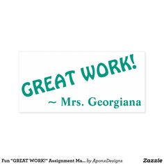 """"""" Assignment Marking Rubber Stamp created by AponxDesigns. Personalize it with photos & text or purchase as is! Diy Funny, Inspirational Message, Diys, Encouragement, Names, Teacher, Student, Messages, Fun Gifts"""