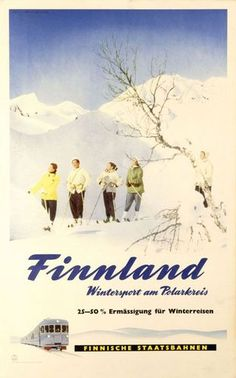 Wintersports in Arctic Cirle. Vintage Ski Posters, Finland Travel, Railway Posters, Retro Illustration, Old Ads, Vintage Advertisements, Norway, Skiing, Scandinavian