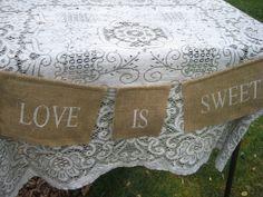 Burlap Banner Rustic Wedding Decor Love Is Sweet. $14.95, via Etsy.