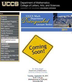 University of Colorado at Colorado Springs :   http://www.uccs.edu/math/math-events/distinguishedlec.html