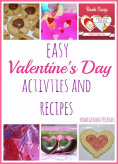 Easy Valentine's Day Activities and Recipes