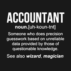 Check out this awesome 'underwriter+noun+definition+funny+shirt+T-Shirt' design on Funny Accounting Quotes, Funny Quotes, Funny Sms, 9gag Funny, Finance Quotes, Finance Books, Work Jokes, Work Humor, Taxes Humor