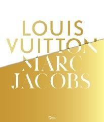 Louis Vuitton, Marc Jacobs : [exhibition] / Pamela Golbin