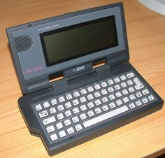 Atari Portfolio: often called the first handheld computer. I wrote the manual, making me one of the first people to use a handheld computer.