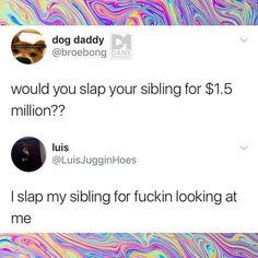 Ill definitely slap