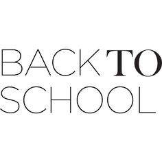 Back to School Text ❤ liked on Polyvore featuring text, words, backgrounds, school, art, filler, phrase, quotes and saying