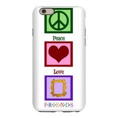Peace Love Friends iPhone 6 Slim Case. Cute Friends TV show gift