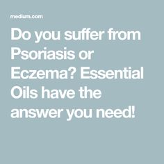 Do you suffer from Psoriasis or Eczema? Essential Oils have the answer you need! Coconut Oil Moisturizer, Coconut Oil For Skin, Essential Oils For Psoriasis, Benefits Of Coconut Oil, Acne Skin, Skin Care Tips, How To Find Out, Essentials, Health